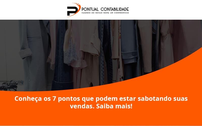 09 Pontual Contadores - Contabilidade em Mogi das Cruzes - SP   Pontual Contabilidade - Conheça os 7 pontos que podem estar sabotando suas vendas. Saiba mais!