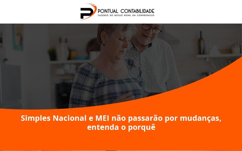09 Pontual Contadores - Contabilidade em Mogi das Cruzes - SP   Pontual Contabilidade - Simples Nacional e MEI não passarão por mudanças, entenda o porquê