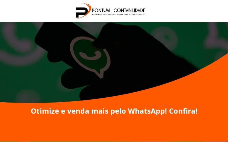 Otimize E Venda Mais Pelo Whatsapp Confira Pontual Contadores - Contabilidade em Mogi das Cruzes - SP   Pontual Contabilidade - Otimize e venda mais pelo WhatsApp! Confira!